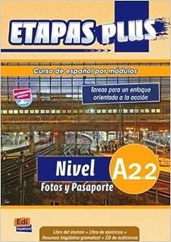 Curso de espanol por modulos A2.2 / Spanish course by modules: Fotos y
