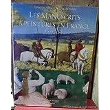 Les manuscrits a peintures en France: 1440-1520 (French Edition) ~ Fran�ois Avril