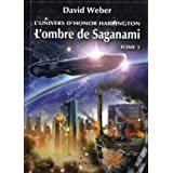 L'Univers d'Honor Harrington - L'Ombre de Saganami 1par David Weber