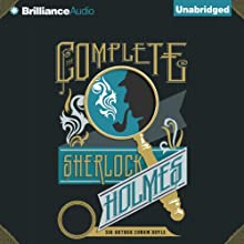 The Complete Sherlock Holmes Audiobook by Arthur Conan Doyle Narrated by Simon Vance
