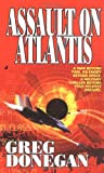 img - for Assault on Atlantis by Greg Donegan (2003-10-28) book / textbook / text book