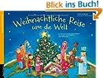 Weihnachtliche Reise um die Welt: Bas...