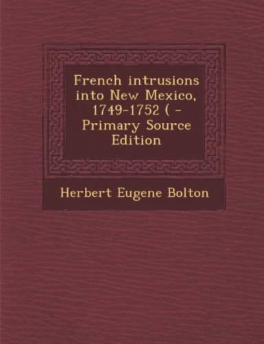 French intrusions into New Mexico, 1749-1752 (