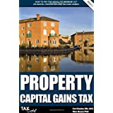 Property Capital Gains Tax: How to Pay the Absolute Minimum CGT on Rental Properties & Second Homesby Nick Braun