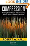 Compression: Meeting the Challenges o...