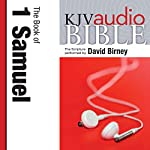 King James Version Audio Bible: The Book of 1 Samuel Performed by David Birney    Zondervan