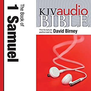 King James Version Audio Bible: The Book of 1 Samuel Performed by David Birney Audiobook