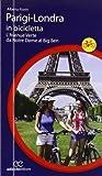Parigi-Londra in bicicletta. L'Avenue Verte da Notre Dame al Big Ben
