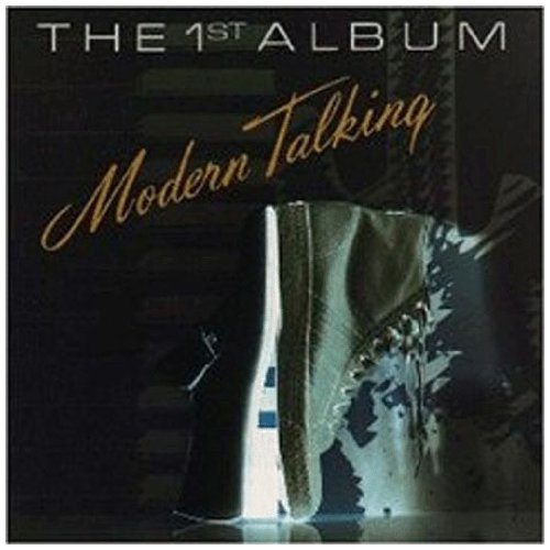 Modern Talking - First Album - Zortam Music
