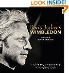 Boris Becker's Wimbledon: My Life and...