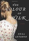 Colour of Milk, The