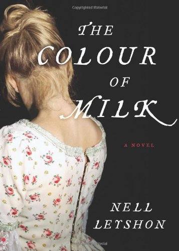 The Colour of Milk: A Novel