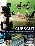 img - for Cue & Cut: A practical approach to working in multi-camera studios book / textbook / text book