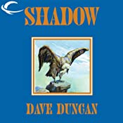 Shadow | [Dave Duncan]