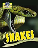 Snakes (World of Animals) (1933834323) by Somerville, Louisa