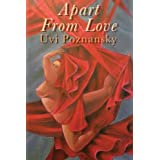 Apart From Love ~ Uvi Poznansky