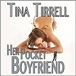 Her Pocket Boyfriend: A Shrinking Transformation Erotica & Giantess Fantasy | Tina Tirrell