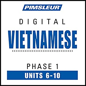 Vietnamese Phase 1, Unit 06-10 Audiobook