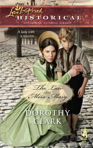 Image of The Law and Miss Mary (Love Inspired Historical)