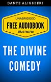 Image of The Divine Comedy: By Dante Alighieri - Illustrated (Free Audiobook + Unabridged + Original + E-Reader Friendly)