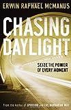Chasing Daylight (0785281134) by McManus, Erwin Raphael