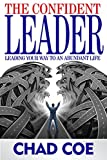 img - for The Confident Leader book / textbook / text book