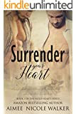 Surrender Your Heart: Book 3 of the Fated Hearts Series (English Edition)