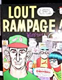 Lout Rampage (1560970707) by Clowes, Daniel