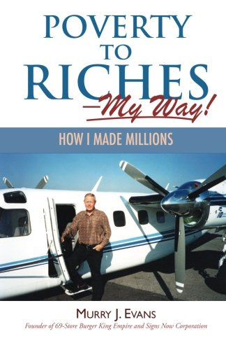 Poverty to Riches - My Way!