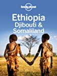 Lonely Planet Ethiopia, Djibouti & So...