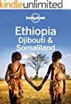 Lonely Planet Ethiopia, Djibouti & So...