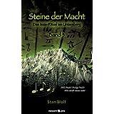 """Steine der Macht - Band 3: Das Isais-Ritual am Untersbergvon """"Stan Wolf"""""""
