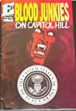 img - for Blood Junkies on Capitol Hill #1 (of 2) book / textbook / text book