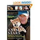 Animal Stars: Behind the Scenes with Your Favorite Animal Actors
