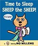 Mo Willems'sTime to Sleep, Sheep the Sheep! (Cat the Cat) [Hardcover](2010)