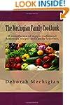 The Mechigian Family Cookbook: A comp...