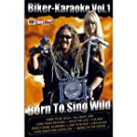 Biker-Karaoke Vol. 1 Born to Sing Wild