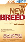 The New Breed: Understanding and Equipping the 21st Century Volunteer