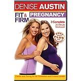 Denise Austin: Fit & Firm Pregnancy ~ Denise Austin