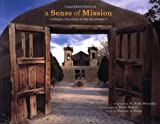 A Sense of Mission: Historic Churches of the Southwest