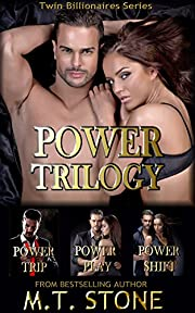 Power Trilogy: Power Trip, Power Play & Power Shift  (Twin Billionaires Series)