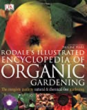 img - for Rodale's Illustrated Encyclopedia of Organic Gardening book / textbook / text book