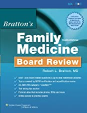 Bratton s Family Medicine Board Review by Robert A. Baldor MD