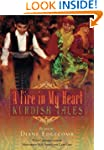 A Fire in My Heart: Kurdish Tales (Wo...