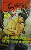 Last Man in Montana (Boots & Booties) (Harlequin Temptation, No. 617) (0373257171) by Kristine Rolofson