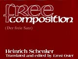 Free Composition (1576470741) by Heinrich Schenker