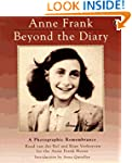 Anne Frank: Beyond the Diary - A Phot...