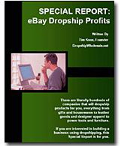 eBay: Special Report:eBay Dropship Profits