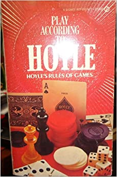 Play According to Hoyle: hoyle's Rules of Games, Hoyle
