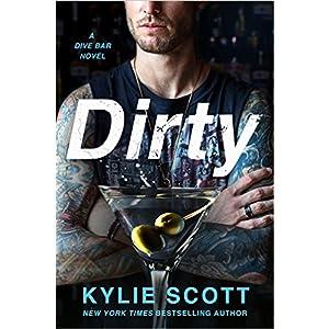 Dirty by Kylie Scott